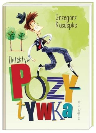 """Książka """"Detektyw Pozytywka"""""""
